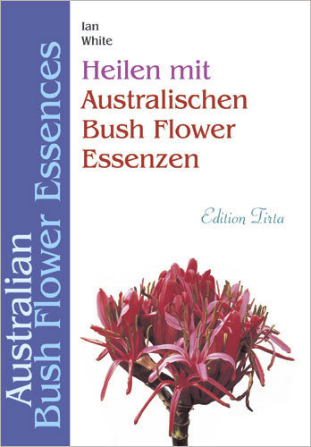 Book Healing with Australian Bushflower Remedies